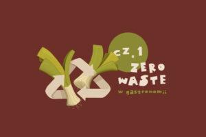 Zero waste w gastronomii - od czego zacząć? Blog gastronomiczny Bidfood Farutex